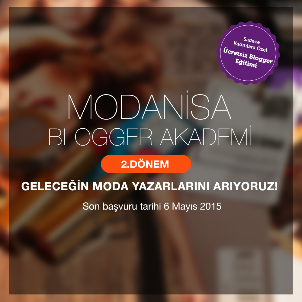 Modanisa Blogger Akademi 2015