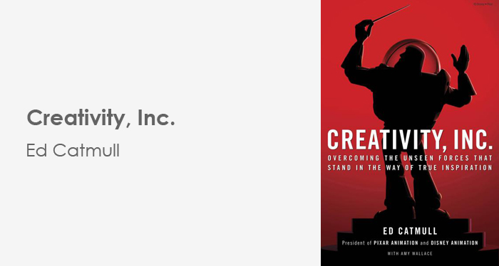 Creativity Inc - Ed Catmull