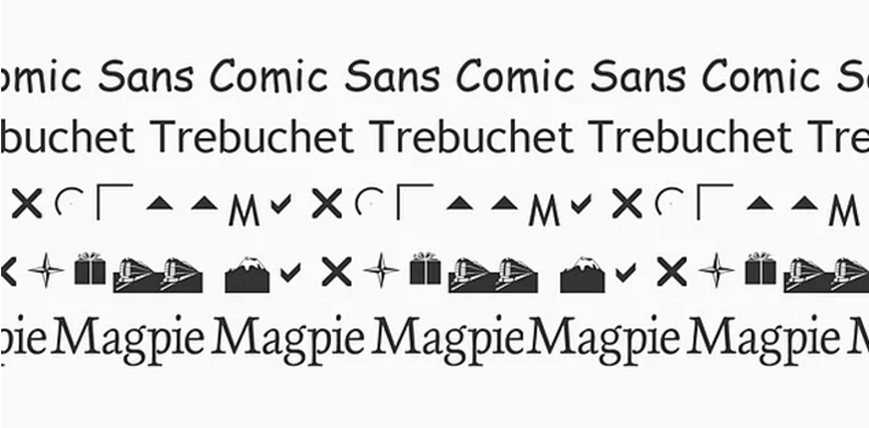 Comic-Sans-Trebuchet-Magpie-Webdings-Marlett