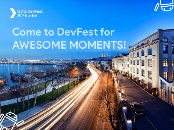 GDG DevFest 2017 Istanbul